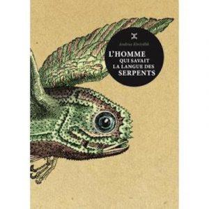 La langue des serpents, d'Andrus Kivirähk