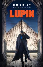 """La série """"Lupin"""" est inspirée des romans d'Arsène Lupin par Maurice Leblanc"""