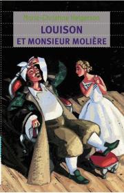 Louison et monsieur Molière, roman de Marie-Christine Helgerson