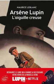 L'aiguille creuse, une aventure d'Arsène Lupin par Maurice Leblanc
